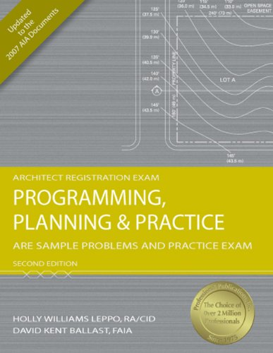 Programming, Planning & Practice: ARE Sample Problems and Practice Exam, 2nd Ed