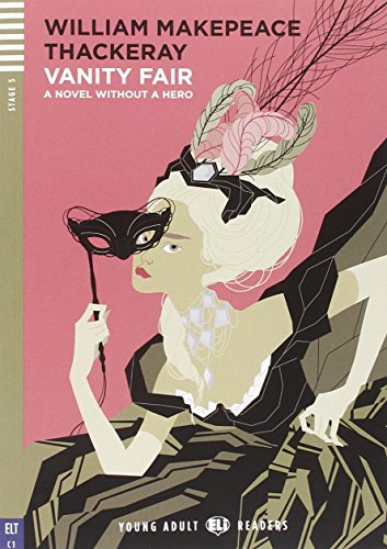 Vanity fair: a novel without a hero. Con espansione online
