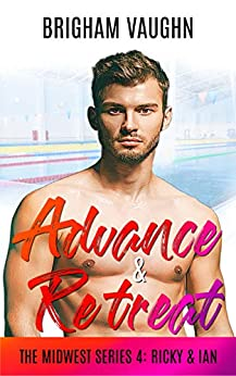 Advance & Retreat (The Midwest Series Book 4) by [Brigham Vaughn]