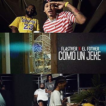 Como un jeke (feat. El Fother)