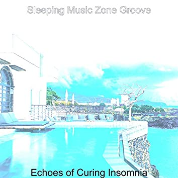 Echoes of Curing Insomnia