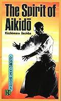 The Spirit of Aikido