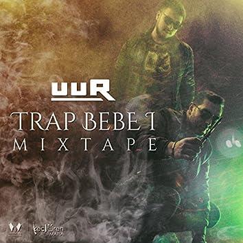 Trap Bebe 1 Mixtape