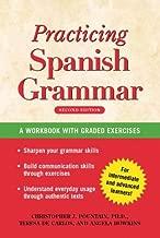 Practising Spanish Grammar: A Workbook, Second Edition (Spanish Edition)