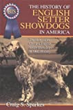 book about the English Setter as Showdogs in America