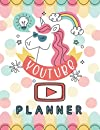 Youtube Planner For Girl: YouTube Channel Planning Organizer Book, Content&Idea Creative Log Book Planner for Beginner YouTuber Vlogger. Gift for Birthday, Party, Christmas, New Year, Special Event:Cute Unicorn Cover for Girl