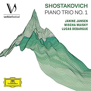 Shostakovich: Piano Trio No. 1, Op. 8 (Live from Verbier Festival / 2017)