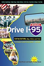 Drive I-95: Exit by Exit Info, Maps, History and Trivia