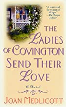 The Ladies of Covington Send Their Love: A Novel (Ladies of Covington series Book 1)