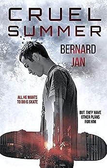 Cruel Summer by [Bernard Jan, Claudette Cruz]