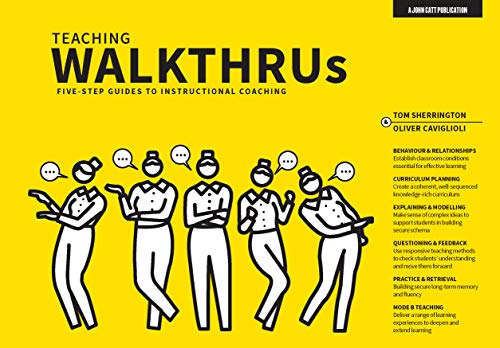 Teaching WalkThrus: Five-step guides to instructional coaching: Visual Step-By-Step Guides to Essential Teaching Techniques