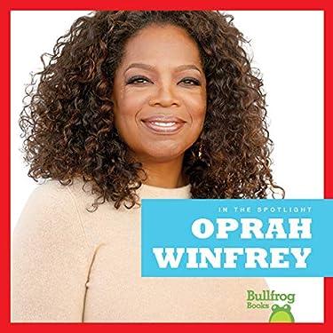 Oprah Winfrey (Bullfrog Books: In the Spotlight)
