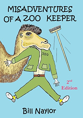 Misadventures of a zoo keeper (English Edition)