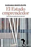 El estado emprendedor (edición ampliada) (ECONOMÍA)