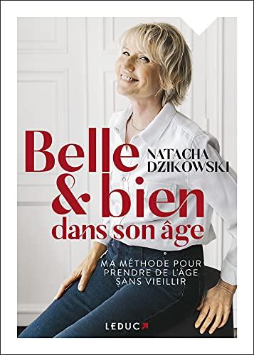 Belle et bien dans son âge (French Edition)