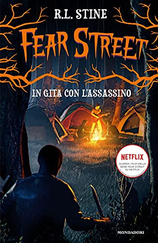 In gita con l'assassino. Fear Street