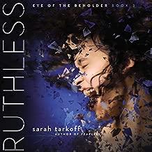Ruthless: Eye of the Beholder