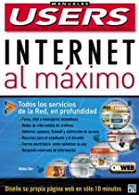 Internet al Maximo: Manuales Users, en Espanol / Spanish (Spanish Edition)