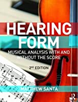 Hearing Form - Textbook and Anthology Pack: Musical Analysis With and Without the Score