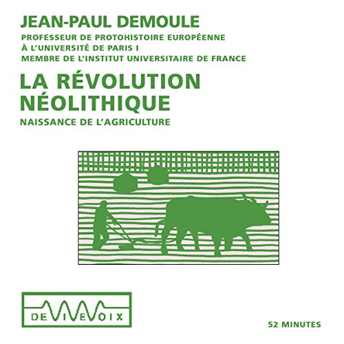 La révolution néolithique : Naissance de l'agriculture cover art