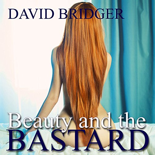 Beauty and the Bastard audiobook cover art