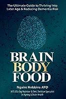 Brain, Body, Food