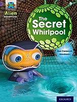 Project X: Alien Adventures: Purple: The Secret Whirlpool