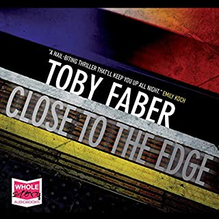 Close to the Edge                   Written by:                                                                                                                                 Toby Faber                               Narrated by:                                                                                                                                 Imogen Wilde                      Length: 8 hrs and 55 mins     Not rated yet     Overall 0.0