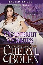Counterfeit Countess: Brazen Brides, Book 1