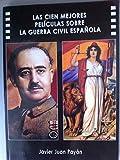 Cien mejores peliculas sobre la Guerra civil española, las