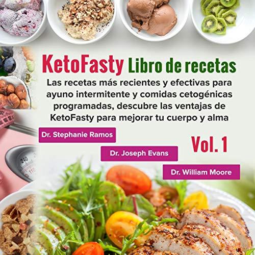 Couverture de Libro de recetas KetoFasty (Vol.1) [KetoFasty Recipe Book (Vol. 1)]