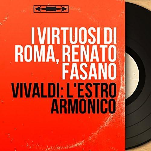I Virtuosi di Roma, Renato Fasano