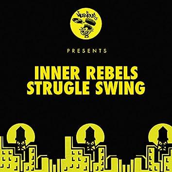 Strugle Swing