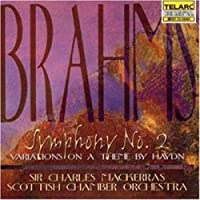 Brahms: Symphony No. 2 in D Major / Variations On a Theme By Haydn by Scottish Chamber Orchestra