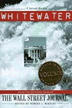 Whitewater: From the Editorial Pages of the Wall Street Journal, Vol. 3