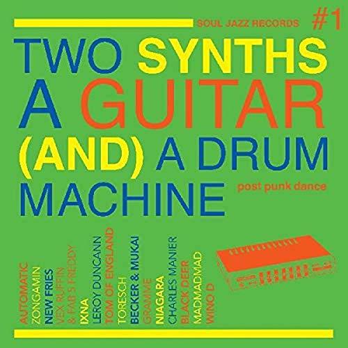 Two Synths A Guitar A Drum Machine: Post Punk Dance Vol. 1 [GreenColored Vinyl] [Vinyl LP]