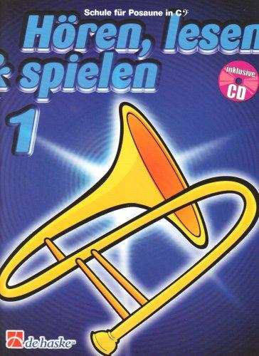 Hören, lesen & spielen, Schule für Posaune in C (BC), m. Audio-CD