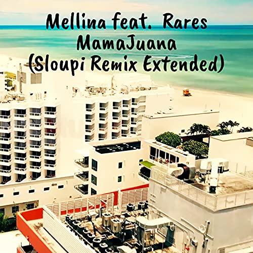 Mamajuana (Sloupi Remix Extended)
