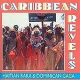 カリビアン・レベルズ〜ハイチのララ&ドミニカのガガ(CD)
