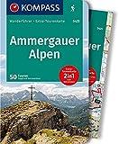 KOMPASS Wanderführer Ammergauer Alpen: Wanderführer mit Extra-Tourenkarte 1:30.000, 50 Touren, GPX-Daten zum Download.