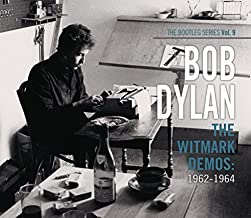 The Bootleg Series: Vol. 9: The Witmark Demos: 1962-1964 by Bob Dylan (2010-10-19)