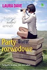 Party rozwodowe Paperback