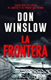 La Frontera (HARPER BOLSILLO)
