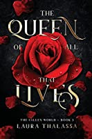 The Queen of All That Lives (The Fallen World Book 3)