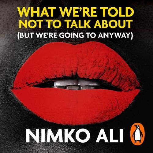 What We're Told Not to Talk About (But We're Going to Anyway) cover art