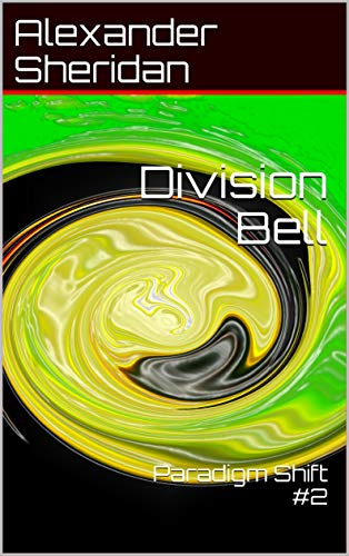 Division Bell: Paradigm Shift #2 (English Edition)