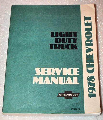 1978 Chevrolet Light Duty Truck Factory Shop Manual (1/2, 3/4, 1 Ton, Blazer, SportVan & More)