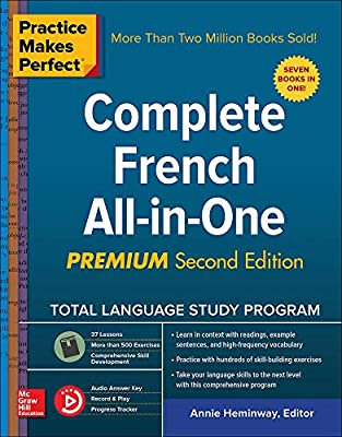 Practice Makes Perfect: Complete French All-in-One, Premium Second Edition by McGraw-Hill Education