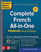 Practice Makes Perfect Complete French All-in-One