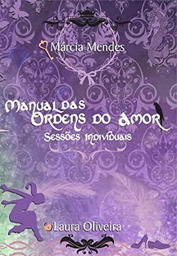 Manual das Ordens do Amor Sessões Individuais - Constelação Familiar